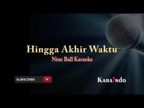 Nine Ball Hingga Akhir Waktu Karaoke