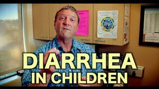Diarrhea In Children - Pediatric Advice