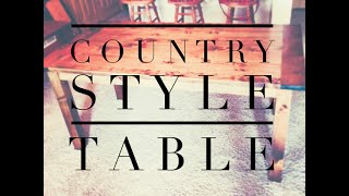 County Style Table