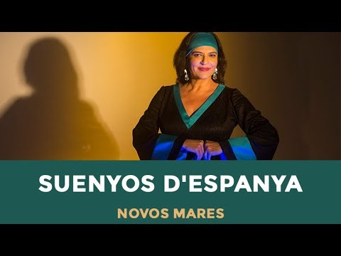 """NOVOS MARES - """"Suenyos d'Espanya"""""""