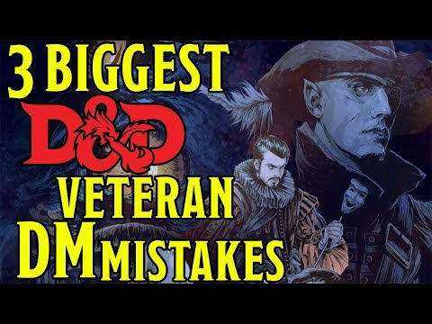 3 Biggest Dungeons and Dragons Veteran Dungeon Master Mistakes