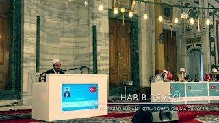 2017 Dünya Birincisi - Kurra Hafız Habib Deveci - Mükemmel Kıraat