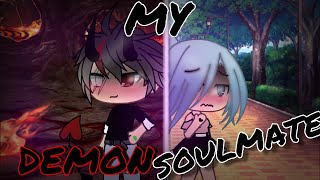 Gambar cover MY DEMON SOULMATE | gachalife mini movie