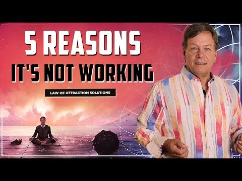 ✅ 5 Reasons Why the Law of Attraction is Not Working For You