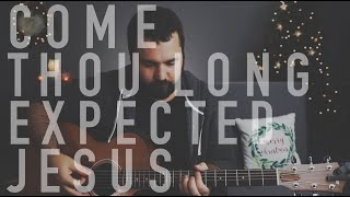 Come Thou Long Expected Jesus (Live Christmas Guitar Tutorial)