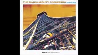 The Black Mighty Orchestra - I Love You So Much