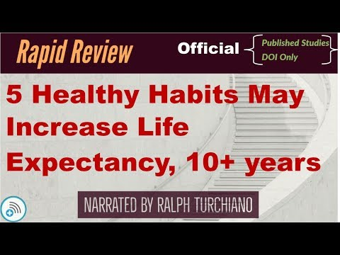 5 Healthy Habits May Increase Life Expectancy, 10+ years