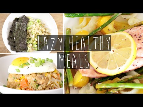 3 Quick & Easy Healthy Dinner Ideas FOR LAZY PEOPLE + Recipes | Eva Chung