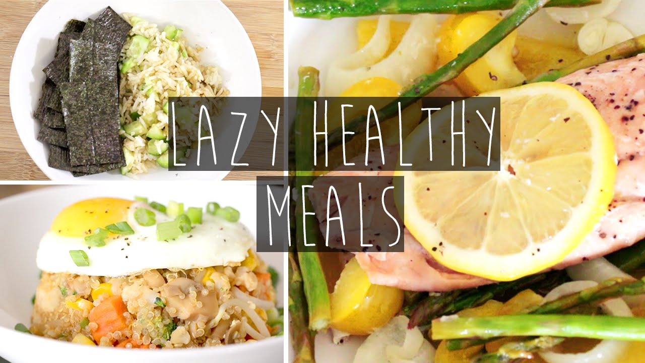 3 Quick Easy Healthy Dinner Ideas FOR LAZY PEOPLE Recipes