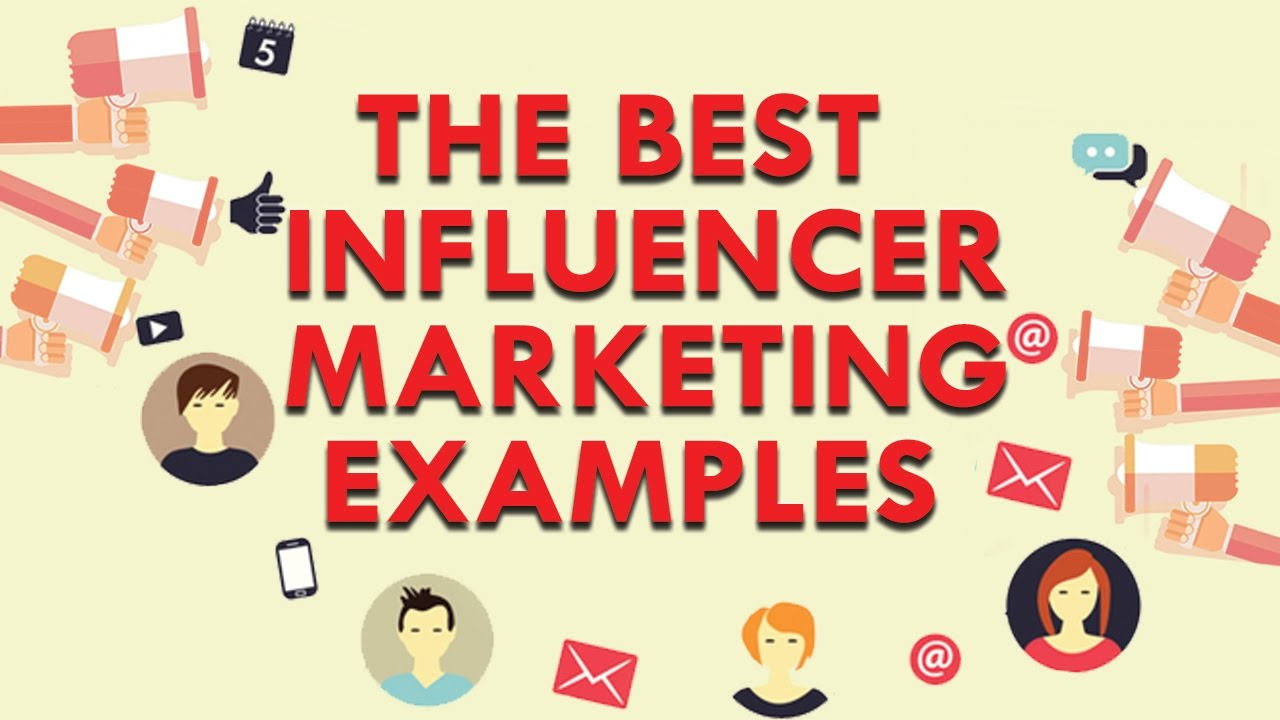 How to Run Influencer Marketing Campaigns Examples ...