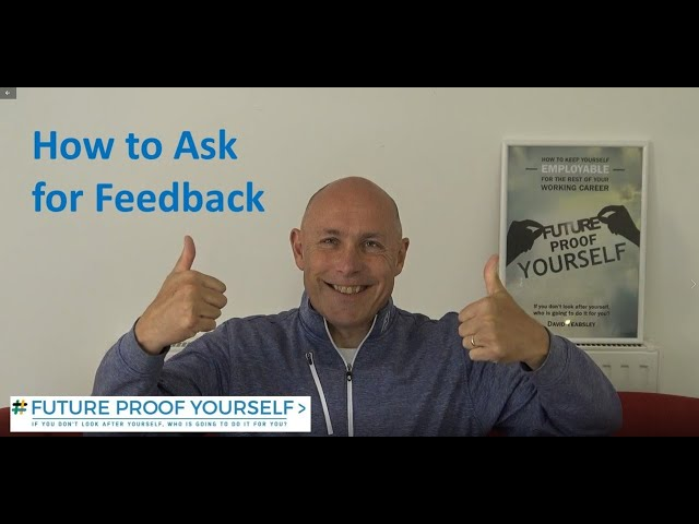 How To Ask For Great Feedback