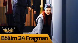Kuzey Yıldızı İlk Aşk 24. Bölüm Fragman