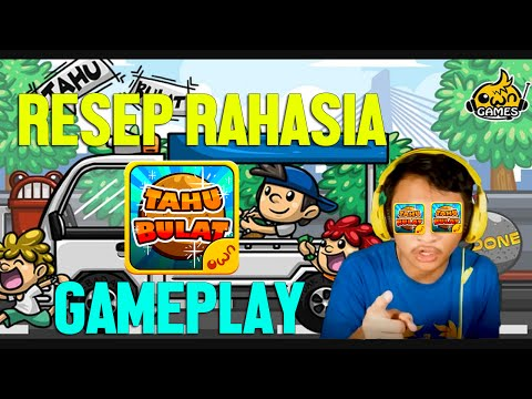 RESEP RAHASIA TAHU BULAT!! | Tahu Bulat Gameplay