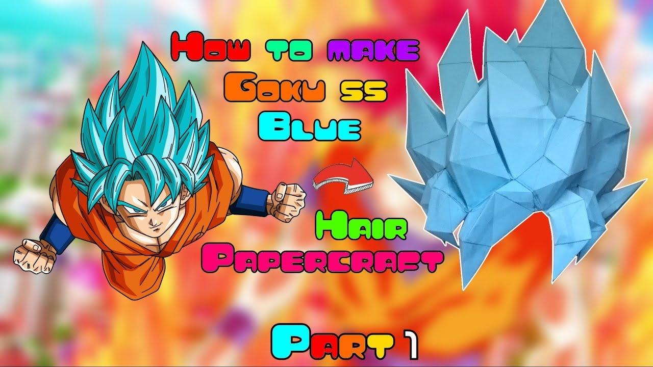 how to make goku ssj hair papercraft part 1 marcusdamon youtube