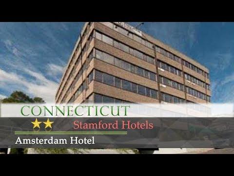 Amsterdam Hotel - Stamford Hotels, Connecticut