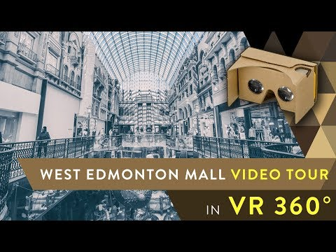 Video Tour Of West Edmonton Mall In 360° VR  - Best Edmonton Mall
