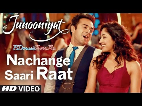 Nachange Saari Raat Junooniyat   Full Song With Lyrics   Meet Bros, Neeraj Shridhar, Tulsi Kumar   Y