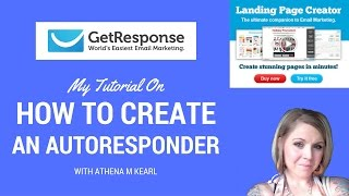 How to Create an Autoresponder - Get Response with Athena M Ke…