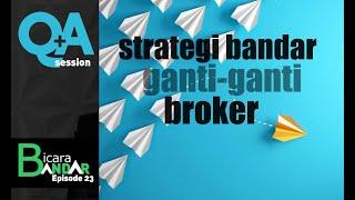 Strategi Bandar Ganti-Ganti Broker & Demam Scalper