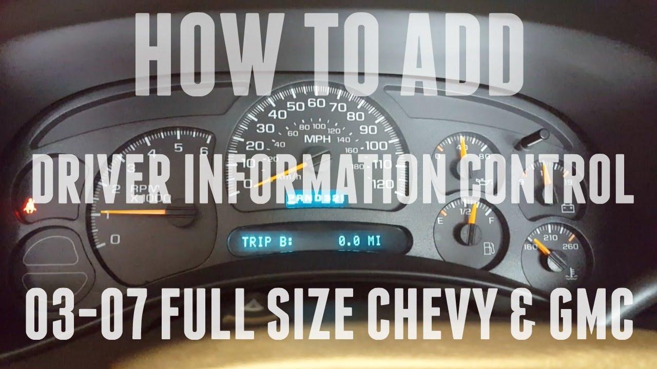 How To Add Driver Information Control Center Dic 03 07 Silverado Sierra