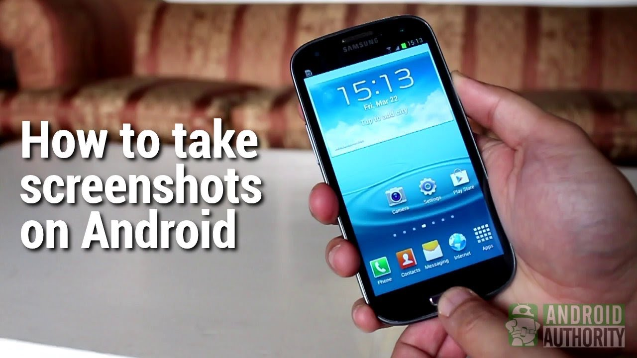 Phone How To Screenshot On Samsung Android Phone how to take screenshots on android youtube