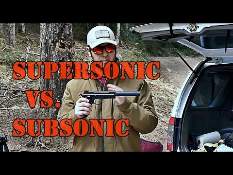 Subsonic vs  Supersonic Ammo Suppressed Shooting