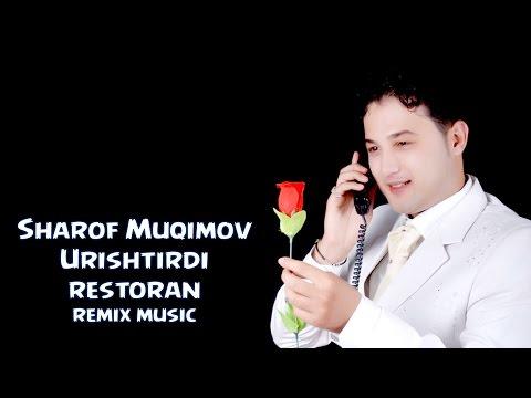 Sharof Muqimov - Urishtirdi Restoran