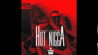 French Montana x Bobby Shmurda x Rowdy Rebell - Hot Nigga Remix