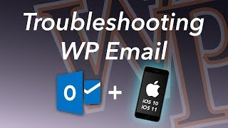Troubleshooting iphone Outlook email