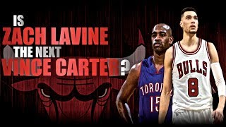 Is Zach Lavine The Next Vince Carter?