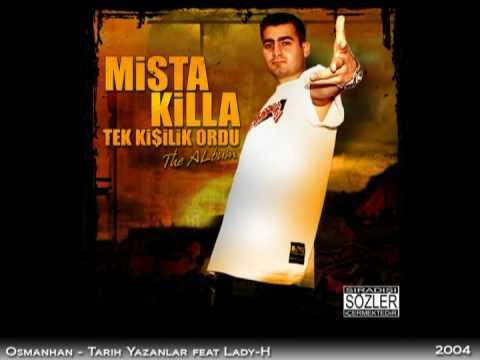 Mista Killa - Tarih Yazanlar mp3 indir