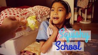 Squishy School!