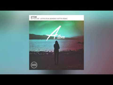 Attom - Better feat. Justin Stein (Barrens Chatter Remix) [Cover Art]