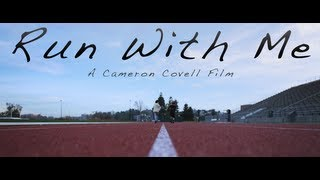 Run With Me (Short Film)