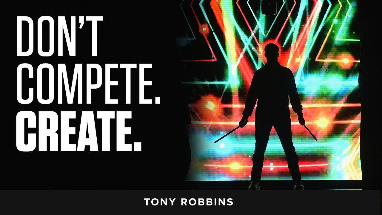Don't Compete. Create. | Tony Robbins Podcast