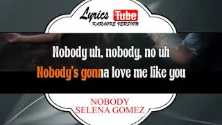 Karaoke Music SELENA GOMEZ - NOBODY | Official Karaoke Musik Video