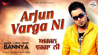 Banny A - Arjun Varga Ni - Punjabi Songs - New Songs - Vital Records 2014