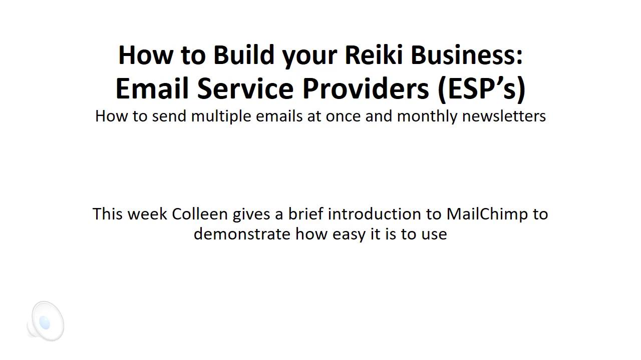 Build your Reiki Business-Email Service Providers (ESP's)