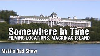 SOMEWHERE IN TIME - FILMING LOCATIONS. (Matt
