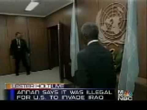 Kofi Annan - US did not have legal authority to invade Iraq
