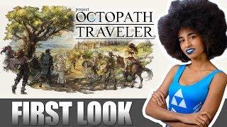 FIRST LOOK | Octopath Traveler