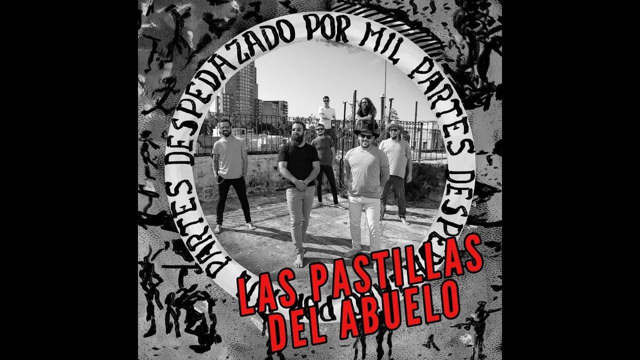 Las Pastillas del Abuelo - El final es donde partí . (Cover)