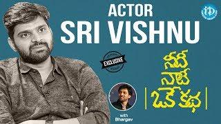 Needi Naadi Oke Katha Actor Sree Vishnu Exclusive interview || Talking Movies With iDream #687