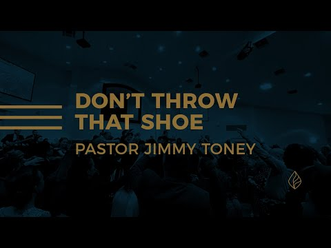 Don't Throw That Shoe / Pastor Jimmy Toney