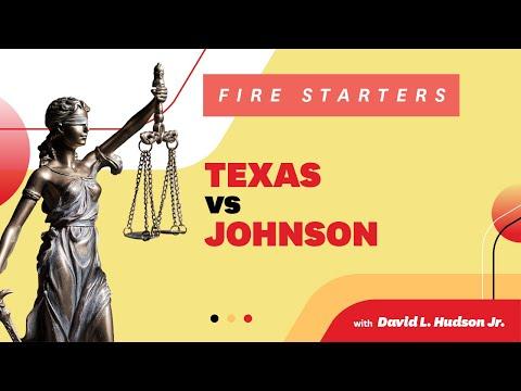 FIRE Starters: Texas V. Johnson