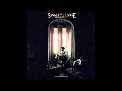 Stanley Clarke - Journey to Love | 1975 | (Full Album)