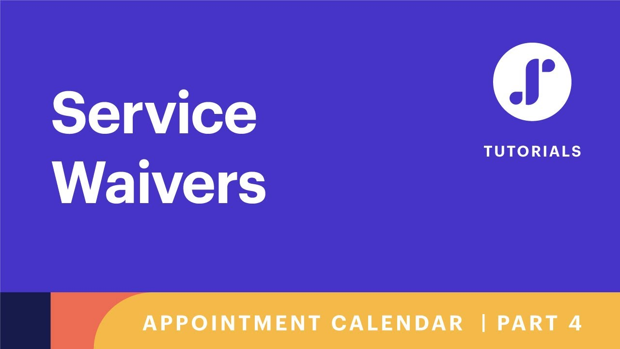 Appointment Calendars on Schedulicity, Pt. 4: Service Waivers