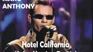 MARC ANTHONY - Hotel California (SALSA VERSION REMIX)