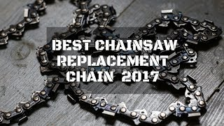 ➤➤7 Best Chainsaw Chain You Can Buy in 2017|Best Chainsaw Chain Review|Best Chainsaw Chain➤➤