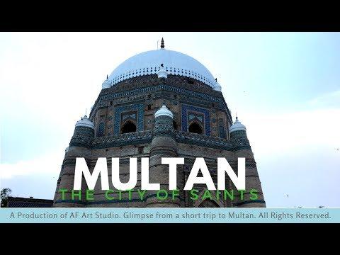 Multan | City of Saints | Top Must See Place